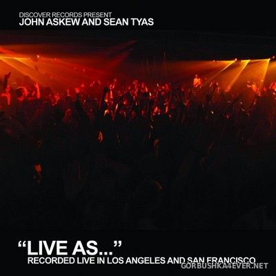 Live As... vol 4 - vol 5 [2008] / 3xCD / Mixed by John Askew & Sean Tyas & Greg Downey