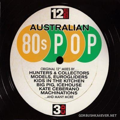 [12 Inch Dance] Australian 80s Pop [2017] / 3xCD