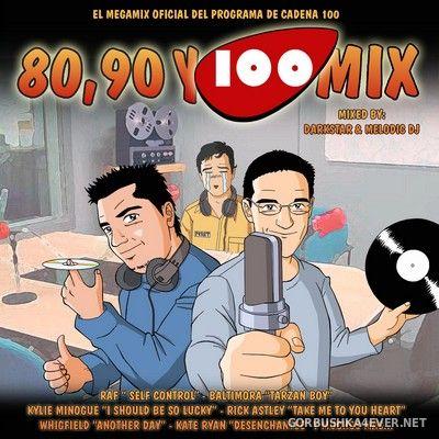 80, 90 & 100 Mix [2006] Mixed by DarkStar & Melodic DJ