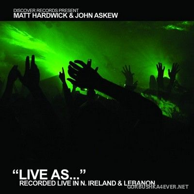Live As... vol 3 [2007] / 2xCD / Mixed by Matt Hardwick & John Askew