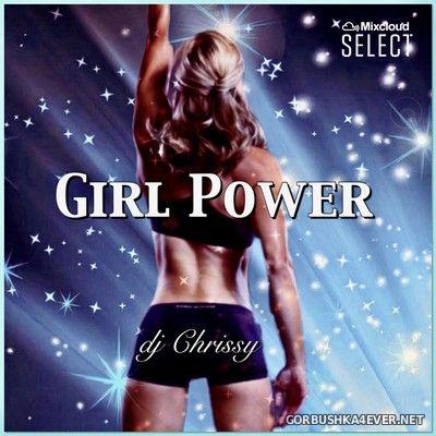 DJ Chrissy - Girl Power [2019]