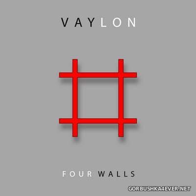 Vaylon - Four Walls [2017]
