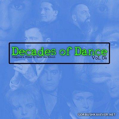 Decades Of Dance vol 4 [2020] Mixed by Rene van Schoot
