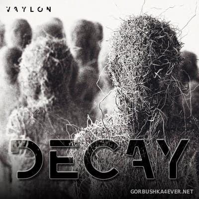 Vaylon - Decay [2017]