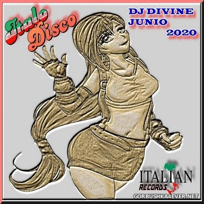 DJ Divine - Italo Disco Junio Mix 2020