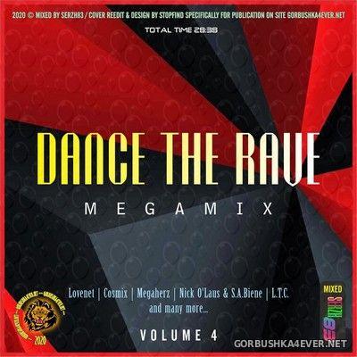 Dance The Rave Megamix IV [2020] by Serzh83