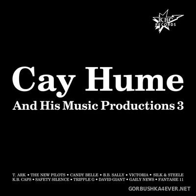 [Pokorny Music Solutions] Cay Hume And His Music Productions 3 [2017]