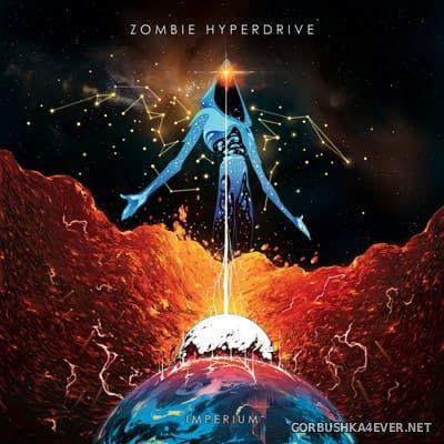 Zombie Hyperdrive - Imperium [2020]
