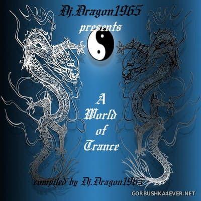 DJ Dragon1965 - A World of Trance [2020]