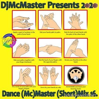 DJ Mc Master - Dance (Mc)Master (Short)Mix vol 16 [2020]