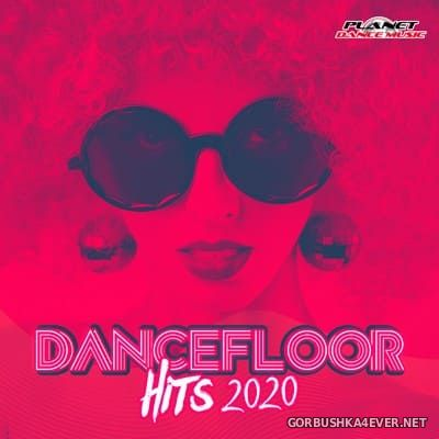[Planet Dance Music] Dancefloor Hits 2020