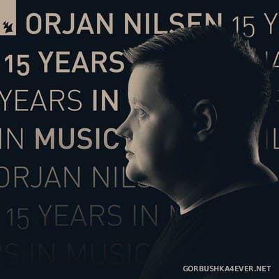 [Armada] Orjan Nilsen - 15 Years In Music [2020]