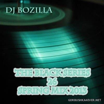 DJ Bozilla - The Black Series 26 [2013]