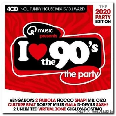 I Love The 90's - The 2020 Party Edition [2020] / 4xCD