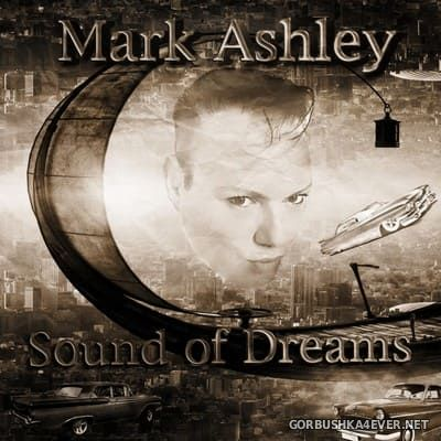 Mark Ashley - Sound of Dreams [2020]