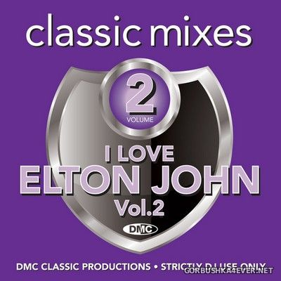 [DMC] Classic Mixes - I Love Elton John vol 2 [2020]