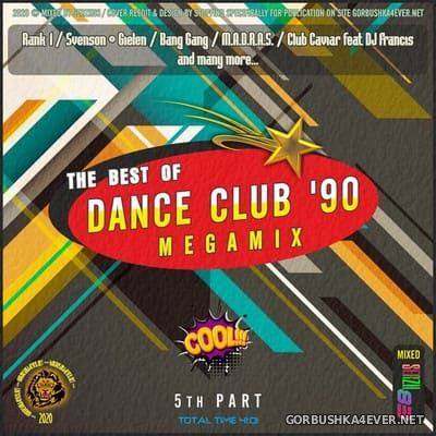 The Best Of Dance Club '90 Megamix V [2020] by Serzh83
