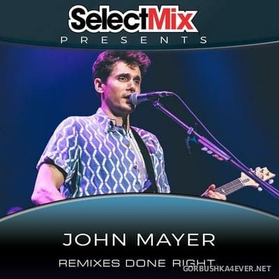 Select Mix presents John Mayer [2020]