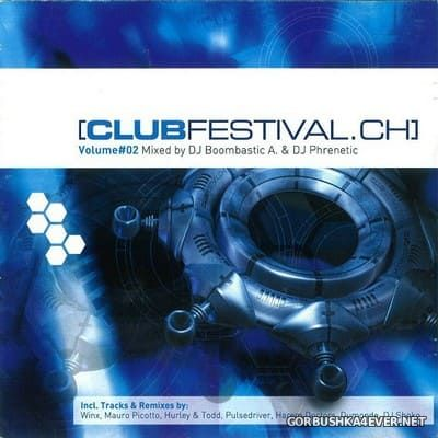 [Phonag Records] Club Festival.ch vol 2 [2000] Mixed by DJ Boombastic A. & DJ Phrenetic