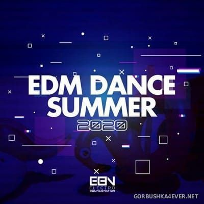[Electro Bounce Nation] EDM Dance Summer 2020