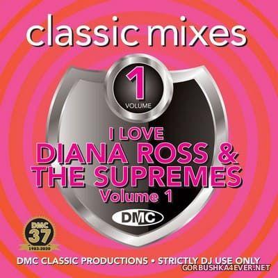 [DMC] Classic Mixes - I Love Diana Ross & The Supremes vol 1 [2020]
