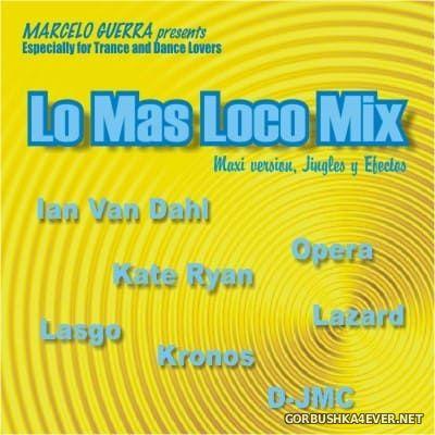 Marcelo Guerra presents Lo mas Loco Mix [2003]