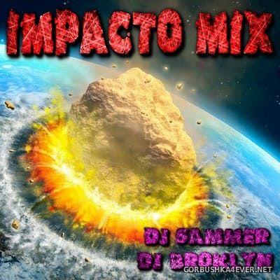 DJ Broklyn & DJ Sammer - Impacto Mix [2003]