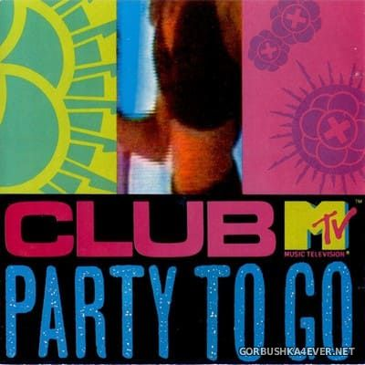 Club MTV Party To Go vol 1 [1991] Mixed by Howard Kessler