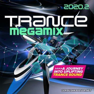 Trance Megamix 2020.2 (A Journey Into Uplifting Trance Sound) [2020]