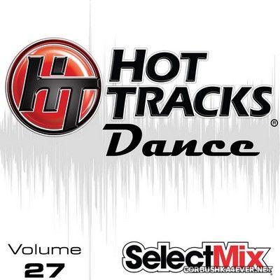 [Select Mix] Hot Tracks Dance vol 27 [2020]