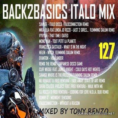 Back2Basics Italo Mix vol 127 [2020] by Tony Renzo