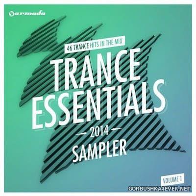 Armada presents Trance Essentials 2014 vol 1 (46 Trance Hits In The Mix) [2014]