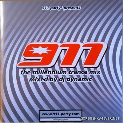 [911-Party] The Millennium Trance Mix [1999] Mixed by DJ Dynamic
