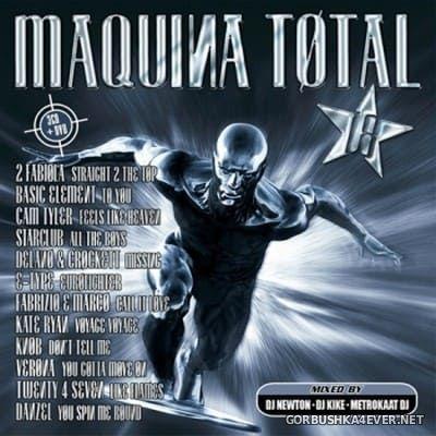 DJ Newton & DJ Kike - Maquina Total 18 [2008]
