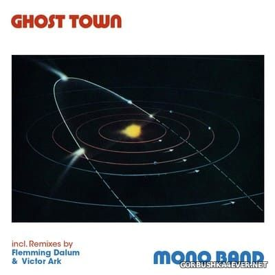 Mono Band - Ghost Town [2020]
