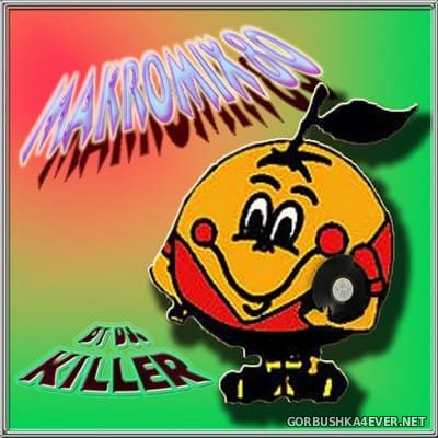 DJ Killer - Makromix 80 vol 1 [2006]