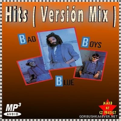 Bad Boys Blue - Hits Mix [2020] Mixed by CJ Project