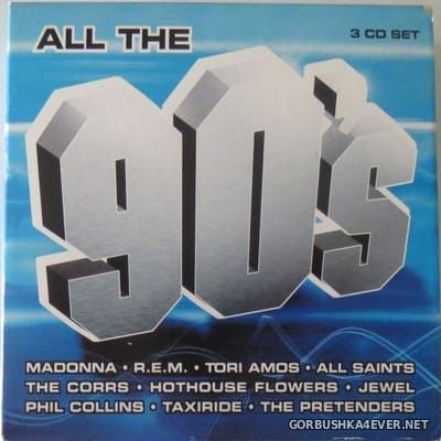 All The 90's [2004] / 3xCD