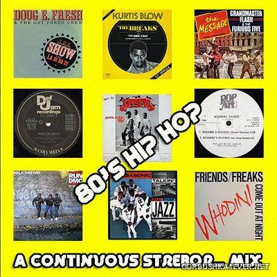 80's Hip Hop Mix [2020] by Strebor