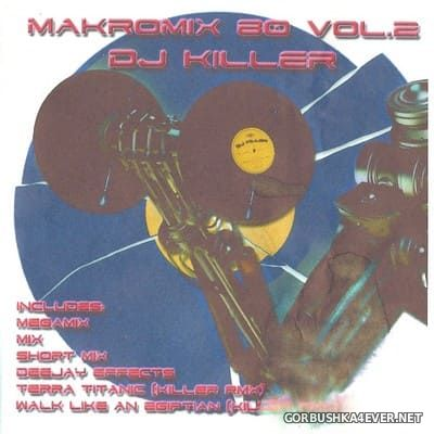 DJ Killer - Makromix 80 vol 2 [2008]