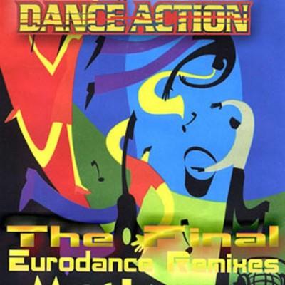 Dance Action! - Final Eurodance Remixes vol 06 [2000]