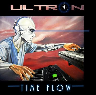 Ultron - Time Flow [2011]