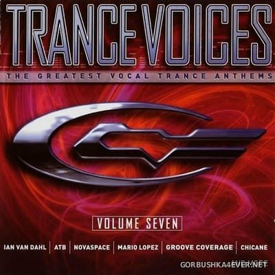 [Polystar] Trance Voices (The Greatest Vocal Trance Anthems) vol 7 [2003] / 2xCD