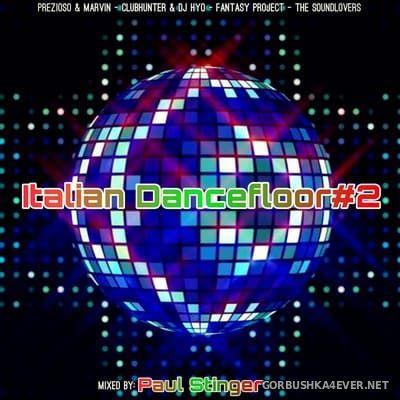 Italian Dancefloor 2 [2020] Mixed by Paul Stinger