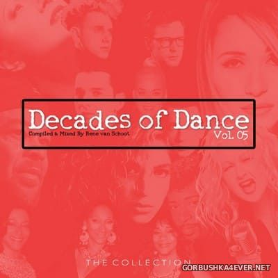 Decades Of Dance vol 5 [2020] Mixed by Rene van Schoot