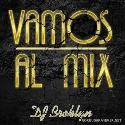 DJ Broklyn - Vamos al Mix [2002]