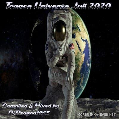 DJ Dragon1965 - Trance Universe (July Edition) [2020]
