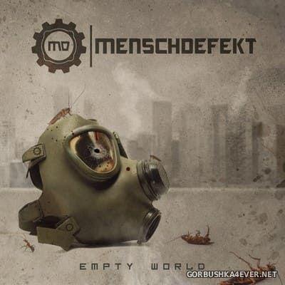 Menschdefekt - Empty World [2020]