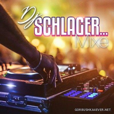 DJ Schlager... Mixe [2020]