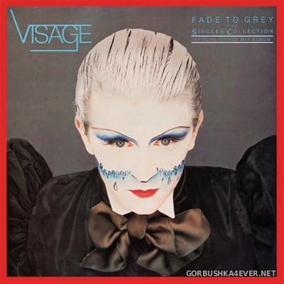 Visage - Fade To Grey - The Singles Collection (Special Dance Mix Album) [2020]